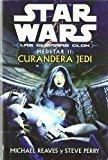 Portada de STAR WARS : MEDSTAR II: CURANDERA JEDI