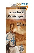 Portada de LA LEYENDA DE UN CRUZADO ARAGONES