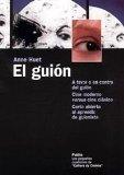 Portada de EL GUION: A FAVOR O EN CONTRA DEL GUION. CINE MODERNO VERSUS CINECLASICO. CARTA ABIERTA AL APRENDIZ DE GUIONISTA