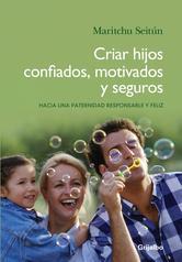 Portada de CRIAR HIJOS CONFIADOS, MOTIVADOS Y SEGUROS - EBOOK