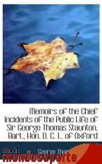 Portada de MEMOIRS OF THE CHIEF INCIDENTS OF THE PUBLIC LIFE OF SIR GEORGE THOMAS STAUNTON, BART., HON. D. C. L
