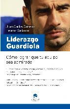 Portada de LIDERAZGO GUARDIOLA