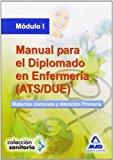 Portada de MANUAL PARA EL DIPLOMADO EN ENFERMERIA . MODULO I. MATER IAS COMUNES Y ATENCION PRIMARIA