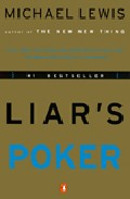 Portada de LIAR'S POKER: RISING THROUGH THE WRECKAGE ON WALL STREET