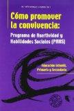 Portada de COMO PROMOVER LA CONVIVENCIA: PROGRAMA DE ASERTIVIDAD Y HABILIDADES SOCIALES