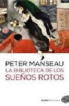 Portada de LA BIBLIOTECA DE LOS SUEÑOS ROTOS