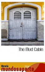 Portada de THE MUD CABIN