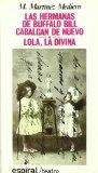 Portada de LAS HERMANAS DE BUFALO BILL; LOLA, LA DIVINA