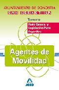 Portada de AGENTES DE MOVILIDAD DEL AYUNTAMIENTO DE DONOSTIA-SAN SEBASTIAN: TEMARIO PARTE GENERAL Y LEGISLACION PARTE ESPECIFICA