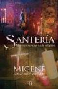 Portada de SANTERIA: MIS EXPERIENCIAS EN LA RELIGION