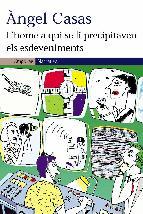 Portada de L'HOME A QUI SE LI PRECIPITAVEN ELS ESDEVENIMENTS (EBOOK)