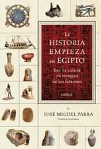 Portada de LA HISTORIA EMPIEZA EN EGIPTO