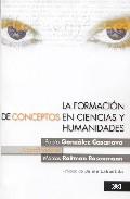 Portada de LA FORMACION DE CONCEPTOS EN CIENCIAS Y HUMANIDADES