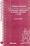 Portada de LA EDUCACION OBLIGATORIA: SU SENTIDO EDUCATIVO Y SOCIAL