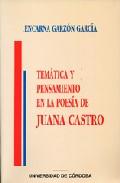 Portada de TEMATICA Y PENSAMIENTO EN LA POESIA DE JUANA DE CASTRO