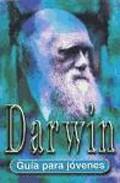 Portada de DARWIN: GUIA PARA JOVENES