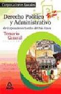 Portada de CORPORACIONES LOCALES DEL PAIS VASCO: TEMARIO GENERAL. DERECHO POLITICO Y ADMINISTRATIVO