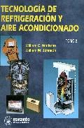 Portada de TECNOLOGIA DE REFRIGERACION Y AIRE ACONDICIONADO, II