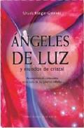 Portada de ANGELES DE LUZ Y MUNDOS DE CRISTAL