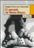 Portada de EL PECADO DE MAMA BAYOUR