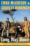 Portada de LONG WAY DOWN: AN EPIC JOURNEY BY MOTORCYCLE FROM SCOTLAND TO SOUTH AFRICA