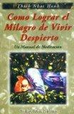 Portada de COMO LOGRAR EL MILAGRO DE VIVIR DESPIERTO