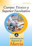 Portada de CUERPO TECNICO SUPERIOR FACULTATIVO DE LA ADMINISTRACION REGIONALDE MURCIA: TEST COMUN