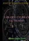 Portada de LOS QUE CIERRAN EL TIEMPO