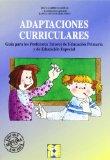 Portada de ADAPTACIONES CURRICULARES: GUIA PARA LOS PROFESORES TUTORES DE EDUCACION PRIMARIA Y EDUCACION ESPECIAL