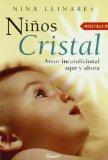 Portada de NIÑOS CRISTAL: AMOR INCONDICIONAL AQUI Y AHORA