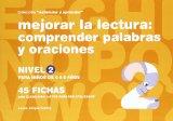 Portada de MEJORAR LA LECTURA 2: COMPRENDER PALABRAS Y ORACIONES PARA NIÑOS DE 6 A 8 AÑOS