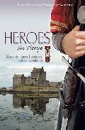 Portada de HEROES SIN TIEMPO: RELATOS DE HEROES, HEROINAS