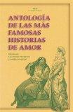 Portada de ANTOLOGIA DE LAS MAS FAMOSAS HISTORIAS DE AMOR