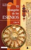 Portada de EL EVANGELIO DE LOS ESENIOS: LIBRO II