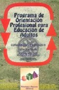 Portada de POPEA: PROGRAMA DE ORIENTACION PROFESIONAL PARA EDUCACION DE ADULTOS. CUADERNO DEL PROFESOR/A DE APLICACION EN FORMACION DE BASE EDUCACION SECUNDARIA
