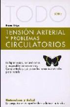 Portada de TODO SOBRE TENSION ARTERIAL Y PROBLEMAS CIRCULATORIOS (NATURALEZAY SALUD, 24)