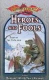 Portada de HEROES AND FOOLS: TALES OF THE FIFTH AGE (DRAGONLANCE: SHORT STORIES)