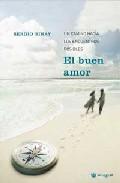 Portada de EL BUEN AMOR: UN CAMINO HACIA LOS ENCUENTROS POSIBLES