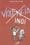 Portada de VIOLENCIA ¡NO¡