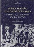 Portada de LA VIDA ES SUEÑO; EL ALCALDE DE ZALAMEA
