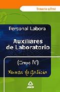 Portada de AUXILIARES DE LABORATORIO GRUPO IV: TEMARIO Y TEST DE LA XUNTA DEGALICIA