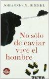 Portada de NO SÓLO DE CAVIAR VIVE EL HOMBRE