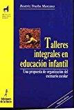 Portada de TALLERES INTEGRALES EN EDUCACION INFANTIL