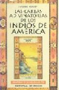 Portada de LAS CARTAS ADIVINATORIAS DE LOS INDIOS DE AMERICA