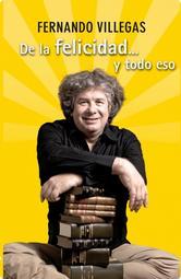Portada de DE LA FELICIDAD Y TODO ESO - EBOOK
