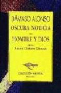 Portada de OSCURA NOTICIA: HOMBRE Y DIOS