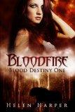 Portada de BLOODFIRE: BLOOD DESTINY I: 1