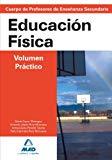 Portada de CUERPO DE PROFESORES DE ENSEÑANZA SECUNDARIA: EDUCACION FISICA. VOLUMEN PRACTICO