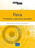 FÍSICA. PROBLEMÁS Y EJERCICIOS RESUELTOS