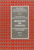 Portada de RESOLUCION DEL CONFLICTO: PROGRAMA PARA BACHILLERATO Y EDUCACION SECUNDARIA